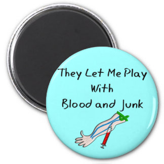"""Phlebotomist T-Shirts and Gifts """"Blood and Junk"""" Magnet"""