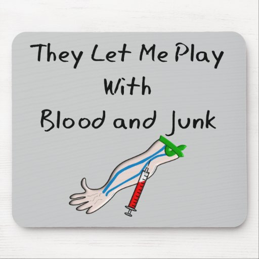"""Phlebotomist T-Shirts and Gifts """"Blood and Junk"""" Mouse Pad"""