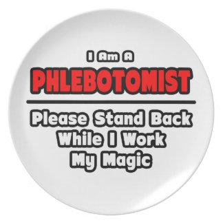 Phlebotomist ... Work My Magic Plates