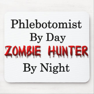 Phlebotomist/Zombie Hunter Mouse Pad
