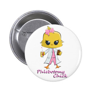 Phlebotomy Chick 2 Inch Round Button