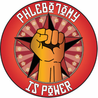 Phlebotomy Is Power Photo Sculpture