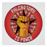 Phlebotomy Is Power Posters