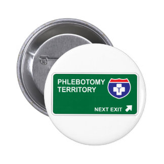 Phlebotomy Next Exit 2 Inch Round Button