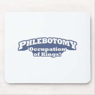 Phlebotomy - Occupation of Kings Mouse Pad