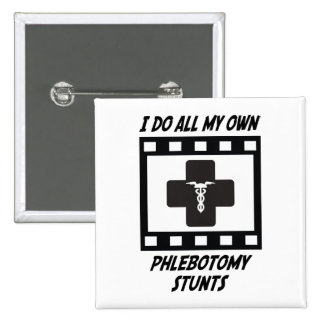 Phlebotomy Stunts 2 Inch Square Button