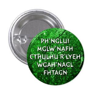 Ph'nglui mglw'nafh pin redondo de 1 pulgada