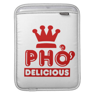 Pho King Delicious Sleeve For iPads