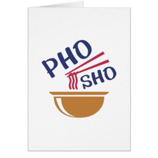 Pho Sho Card
