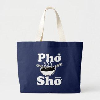 Pho Sho Vietnamese Soup funny bag