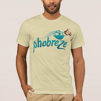 Phobreze T-Shirt