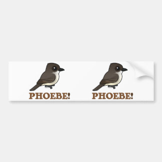 PHOEBE! BUMPER STICKER