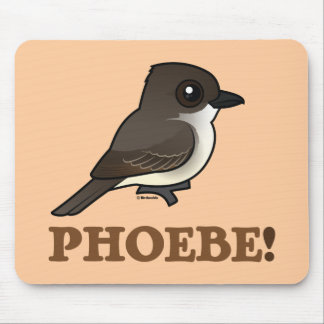 PHOEBE! MOUSE PAD