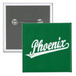 Phoenix script logo in white distressed pinback button