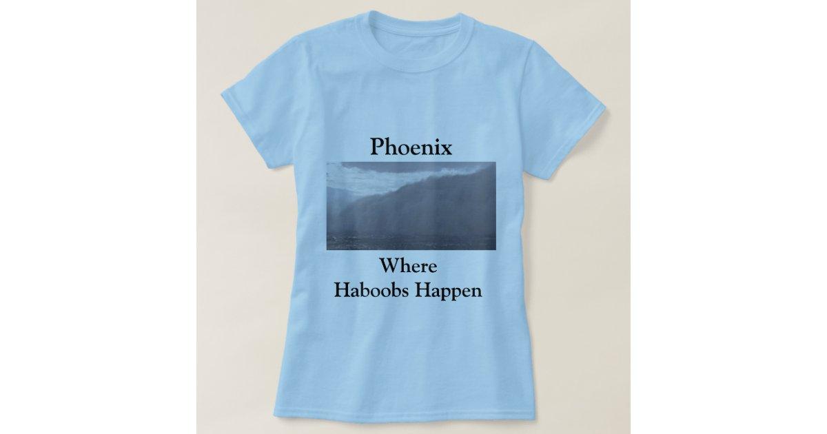 Phoenix where haboobs happen t shirt zazzle for Phoenix t shirt printing