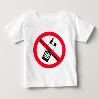 Phone Ban It's The Law Baby T-Shirt