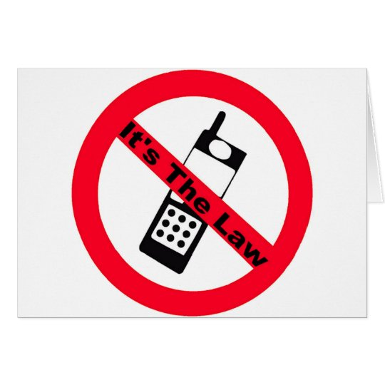 Phone Ban It's The Law Card