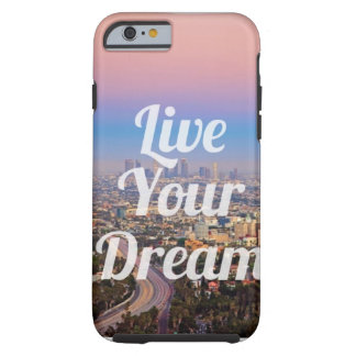 Phone case 'Live Your Dream'