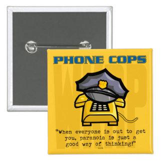 Phone Cops... Pinback Button