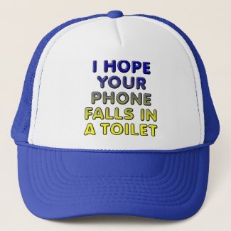 Phone In The Toilet Funny Ball Cap Trucker Hat