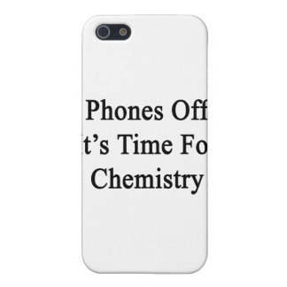 Phones Off It's Time For Chemistry Case For iPhone 5