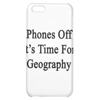 Phones Off It's Time For Geography iPhone 5C Covers