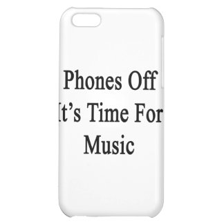 Phones Off It's Time For Music iPhone 5C Covers