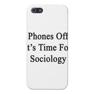 Phones Off It's Time For Sociology Cover For iPhone 5