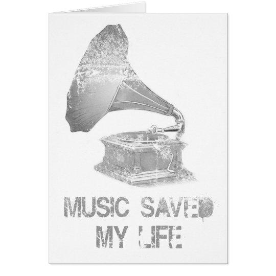 phonograph - Music Saved My Life Card