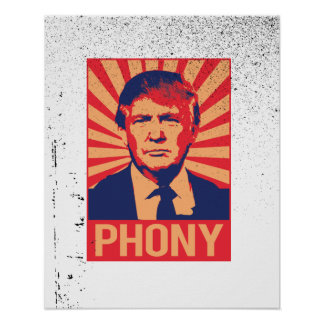 Phony Donald Trump -.png Poster