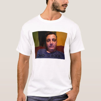 Photo 40, DAD   U ROCK T-Shirt