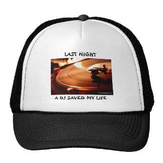 photo_457_20080903, A DJ SAVED MY LIFE, LAST NI... Trucker Hat