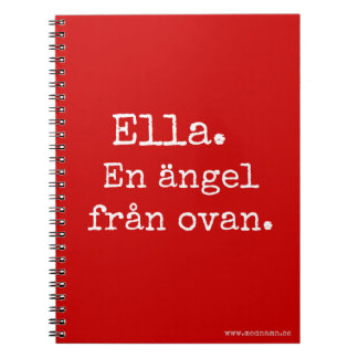 Photo and notebook - Ella