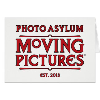 Photo Asylum Moving Pictures Blank Card