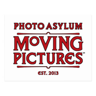 Photo Asylum Moving Pictures Post Card
