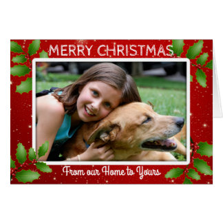 Photo Christmas Our Home to Yours Message Card