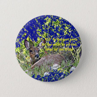 Photo Deer Button with Scripture Psalm 42:1