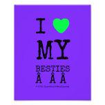 i [Love heart]  my besties    i [Love heart]  my besties    Photo Enlargements