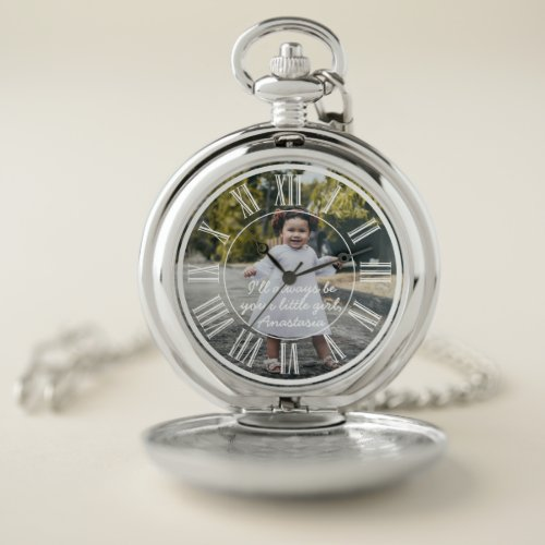 Photo Father of the Bride Always Your Little Girl Pocket Watch