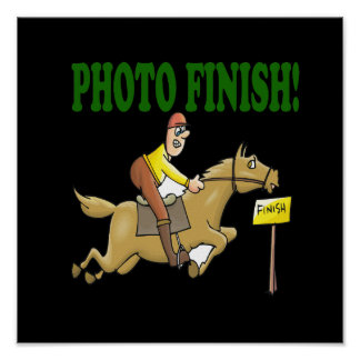 Photo Finish 2 Posters