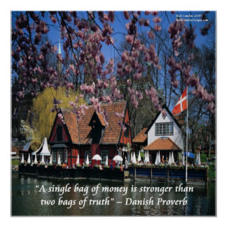 Photo Of Denmark And Funny Danish Proverb Poster
