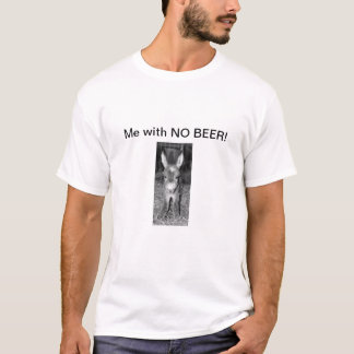 PHOTO OF DONKEY-ME WITH NO BEER T-SHIRT