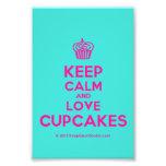[Cupcake] keep calm and love cupcakes  Photo Prints