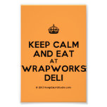 [Crown] keep calm and eat at wrapworks deli  Photo Prints