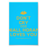[Two hearts] don't cry coz niall horan loves you  Photo Prints