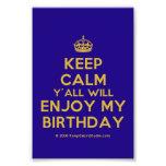 [Crown] keep calm y'all will enjoy my birthday  Photo Prints
