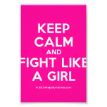 keep calm and fight like a girl  Photo Prints