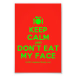 [Cutlery and plate] keep calm and don't eat my face  Photo Prints