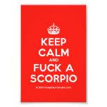 [Crown] keep calm and fuck a scorpio  Photo Prints