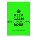 [Crown] keep calm que o jacinto é o boss  Photo Prints